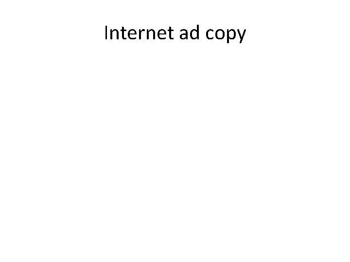 Internet ad copy