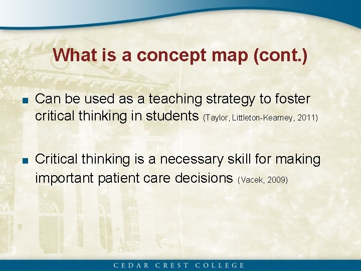 What is a concept map (cont. ) ■ Can be used as a teaching