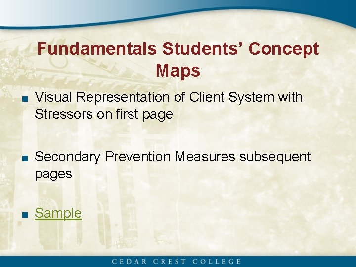Fundamentals Students' Concept Maps ■ Visual Representation of Client System with Stressors on first