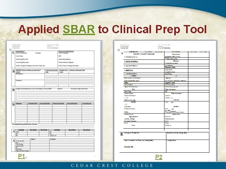 Applied SBAR to Clinical Prep Tool P 1. P 2
