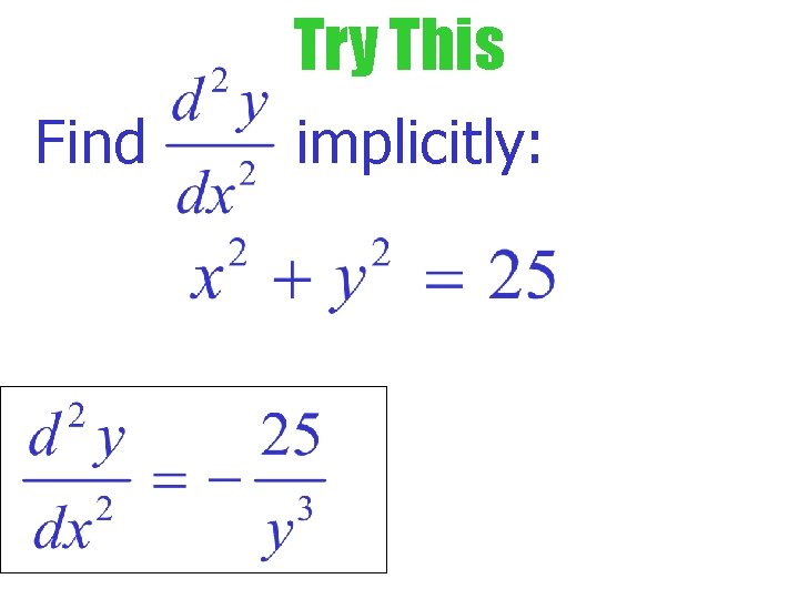Try This Find implicitly: