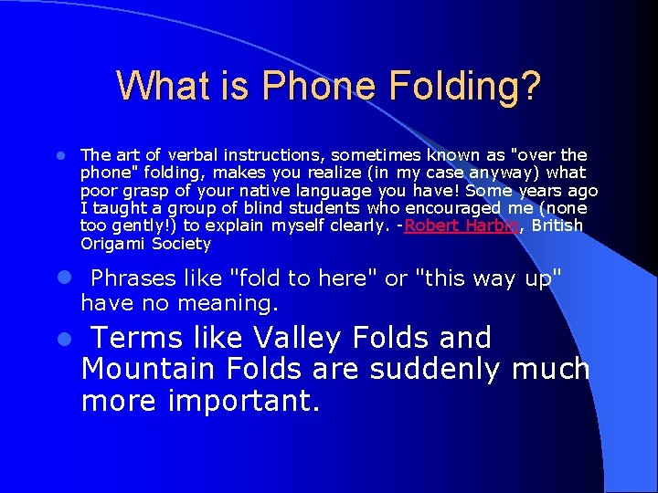 What is Phone Folding? l The art of verbal instructions, sometimes known as