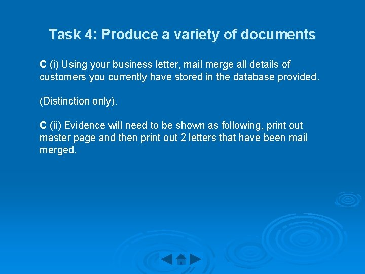 Task 4: Produce a variety of documents C (i) Using your business letter, mail