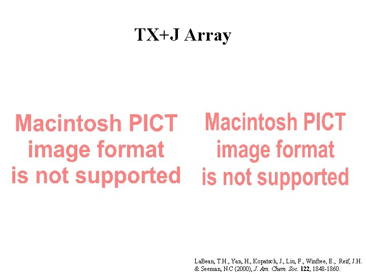 TX+J Array La. Bean, T. H. , Yan, H. , Kopatsch, J. , Liu,