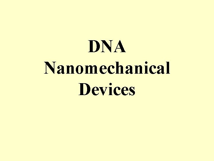 DNA Nanomechanical Devices