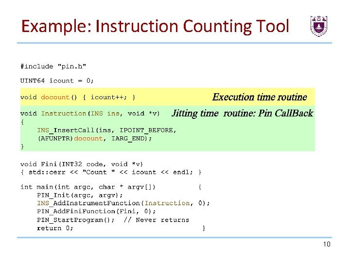 Example: Instruction Counting Tool 10