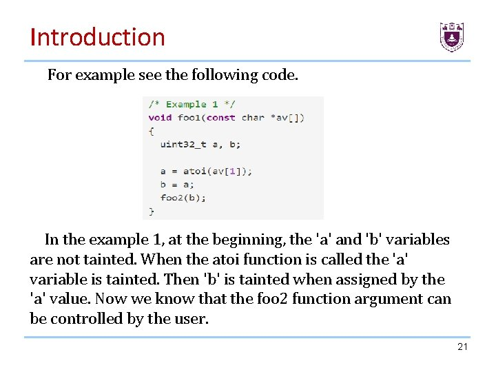 Introduction For example see the following code. In the example 1, at the beginning,