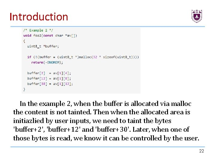 Introduction In the example 2, when the buffer is allocated via malloc the content