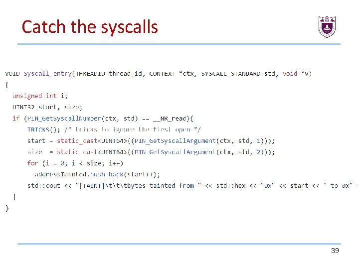 Catch the syscalls 39