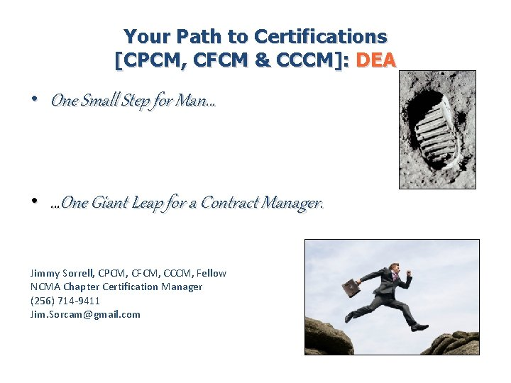 Your Path to Certifications [CPCM, CFCM & CCCM]: DEA • One Small Step for