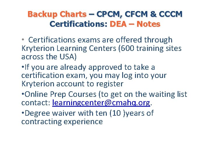 Backup Charts – CPCM, CFCM & CCCM Certifications: DEA – Notes • Certifications exams