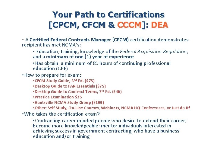 Your Path to Certifications [CPCM, CFCM & CCCM]: DEA • A Certified Federal Contracts