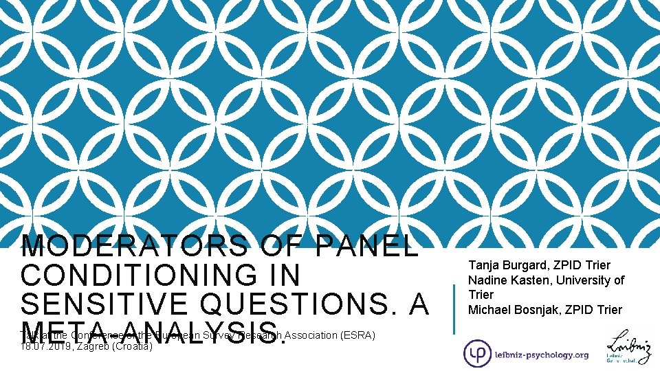 MODERATORS OF PANEL CONDITIONING IN SENSITIVE QUESTIONS. A META-ANALYSIS. Talk at the Conference of
