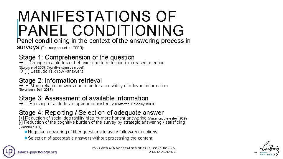 MANIFESTATIONS OF PANEL CONDITIONING Panel conditioning in the context of the answering process in