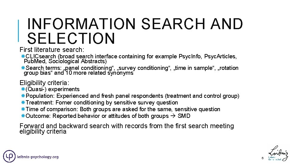 INFORMATION SEARCH AND SELECTION First literature search: CLICsearch (broad search interface containing for example
