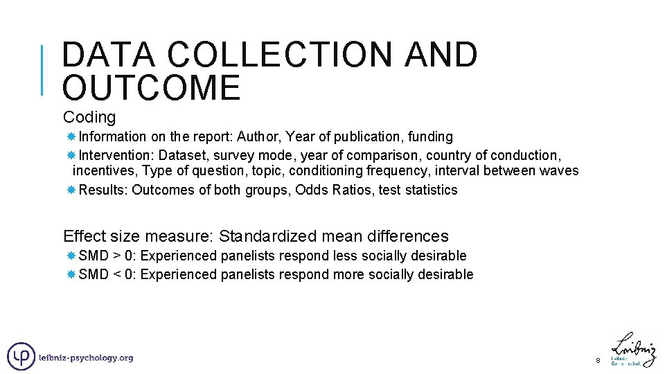 DATA COLLECTION AND OUTCOME Coding Information on the report: Author, Year of publication, funding