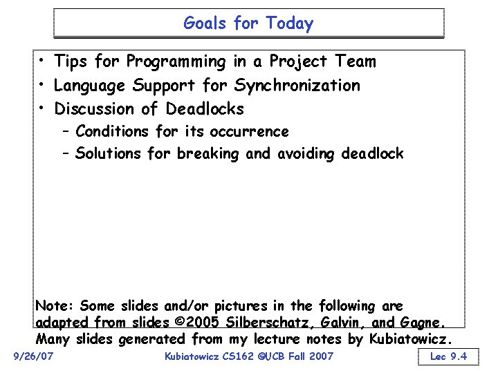 Goals for Today • Tips for Programming in a Project Team • Language Support