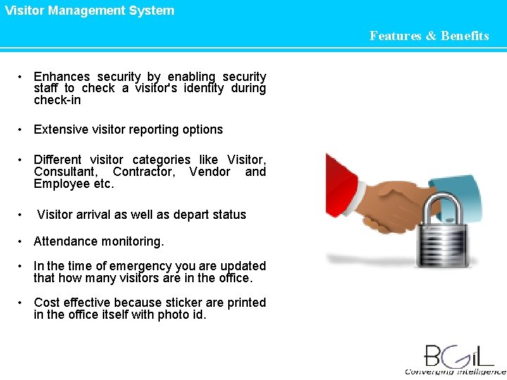 Visitor Management System • Enhances security by enabling security staff to check a visitor's