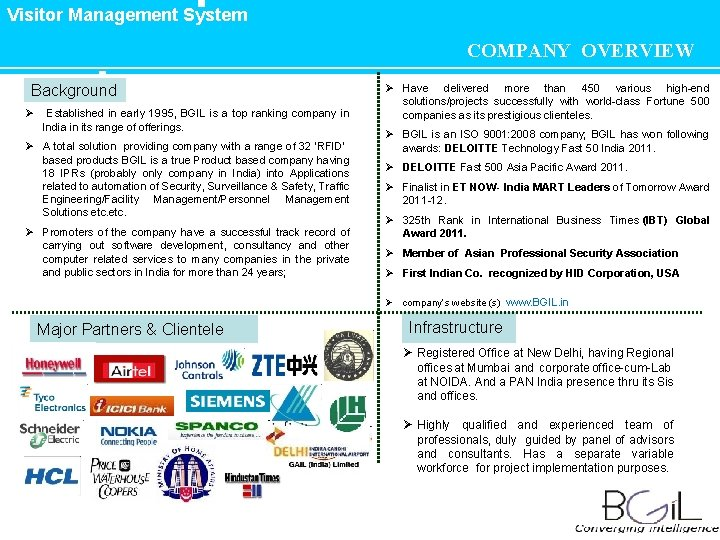 Visitor Management System COMPANY OVERVIEW Background Ø Established in early 1995, BGIL is a