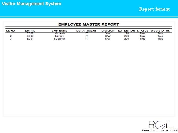 Visitor Management System Report format