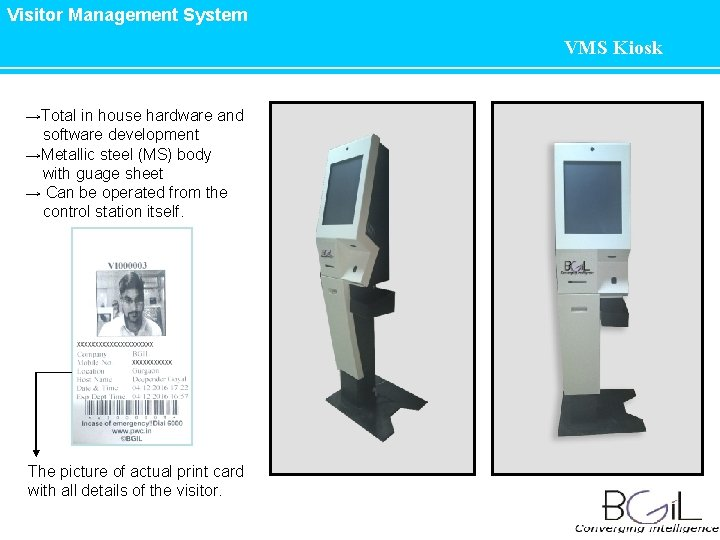 Visitor Management System VMS Kiosk →Total in house hardware and software development →Metallic steel