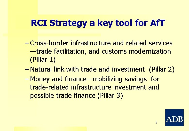 RCI Strategy a key tool for Af. T − Cross-border infrastructure and related services