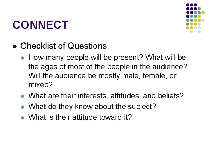 CONNECT l Checklist of Questions l l How many people will be present? What