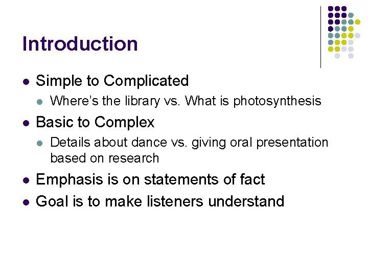 Introduction l Simple to Complicated l l Basic to Complex l l l Where's