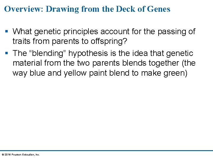 Overview: Drawing from the Deck of Genes § What genetic principles account for the