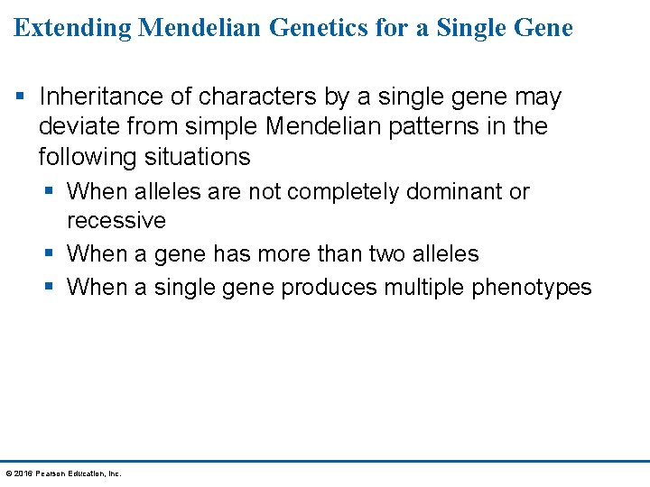 Extending Mendelian Genetics for a Single Gene § Inheritance of characters by a single