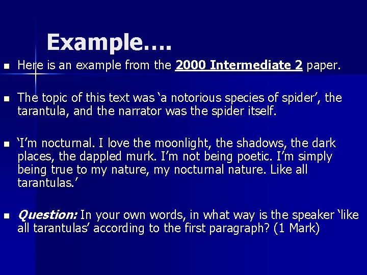 Example…. n Here is an example from the 2000 Intermediate 2 paper. n The