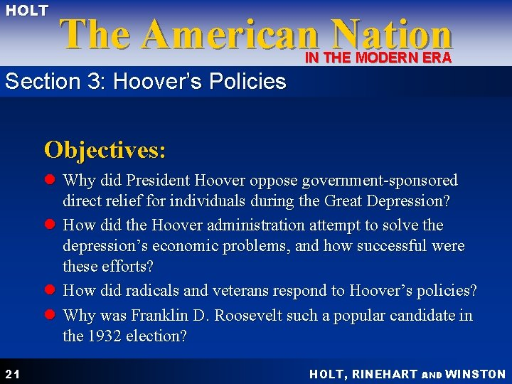 HOLT The American Nation IN THE MODERN ERA Section 3: Hoover's Policies Objectives: l