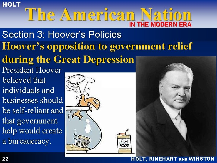 HOLT The American Nation IN THE MODERN ERA Section 3: Hoover's Policies Hoover's opposition