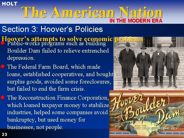 HOLT The American Nation IN THE MODERN ERA Section 3: Hoover's Policies Hoover's attempts