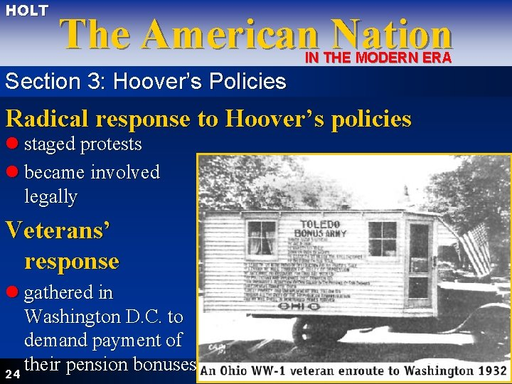 HOLT The American Nation IN THE MODERN ERA Section 3: Hoover's Policies Radical response