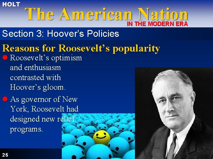 HOLT The American Nation IN THE MODERN ERA Section 3: Hoover's Policies Reasons for