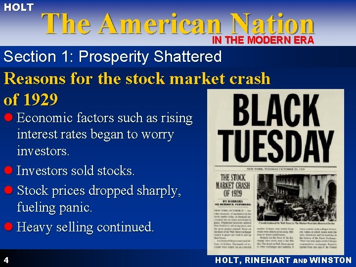 HOLT The American Nation IN THE MODERN ERA Section 1: Prosperity Shattered Reasons for