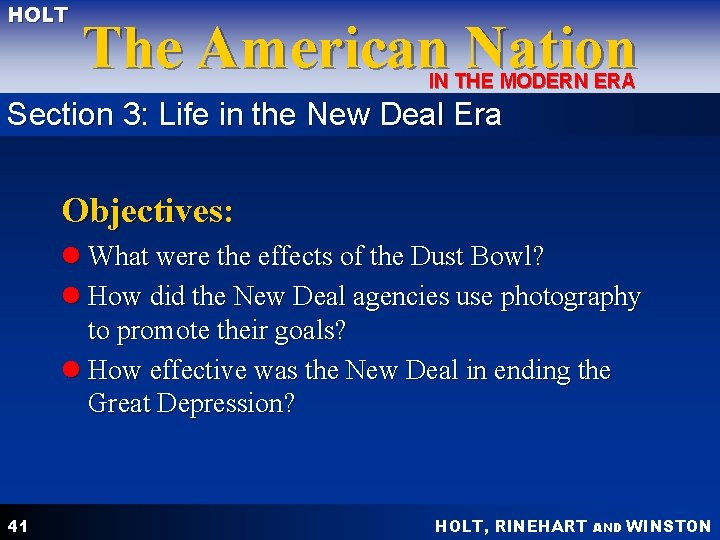 HOLT The American Nation IN THE MODERN ERA Section 3: Life in the New