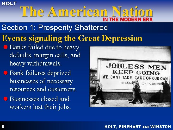 HOLT The American Nation IN THE MODERN ERA Section 1: Prosperity Shattered Events signaling