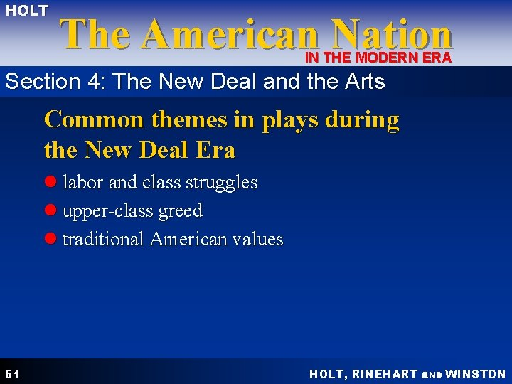 HOLT The American Nation IN THE MODERN ERA Section 4: The New Deal and