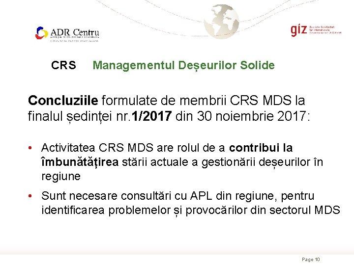 CRS Managementul Deșeurilor Solide Concluziile formulate de membrii CRS MDS la finalul ședinței nr.