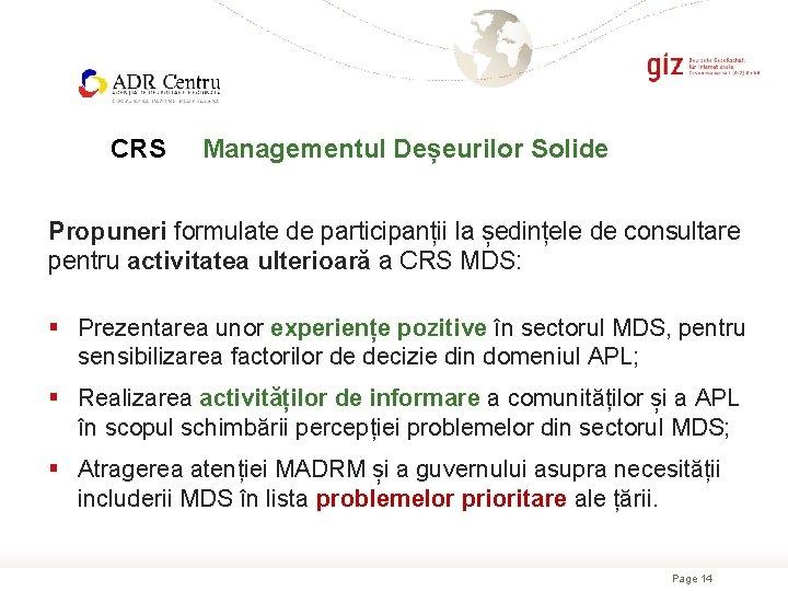 CRS Managementul Deșeurilor Solide Propuneri formulate de participanții la ședințele de consultare pentru activitatea