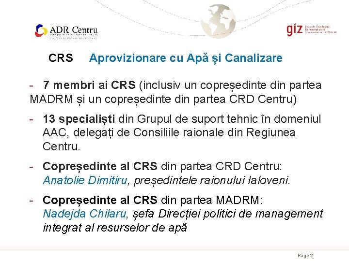 CRS Aprovizionare cu Apă și Canalizare - 7 membri ai CRS (inclusiv un copreședinte