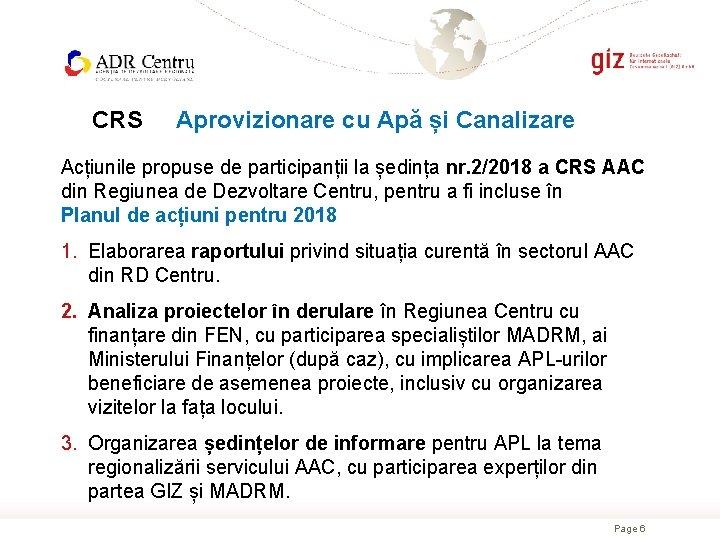 CRS Aprovizionare cu Apă și Canalizare Acțiunile propuse de participanții la ședința nr. 2/2018