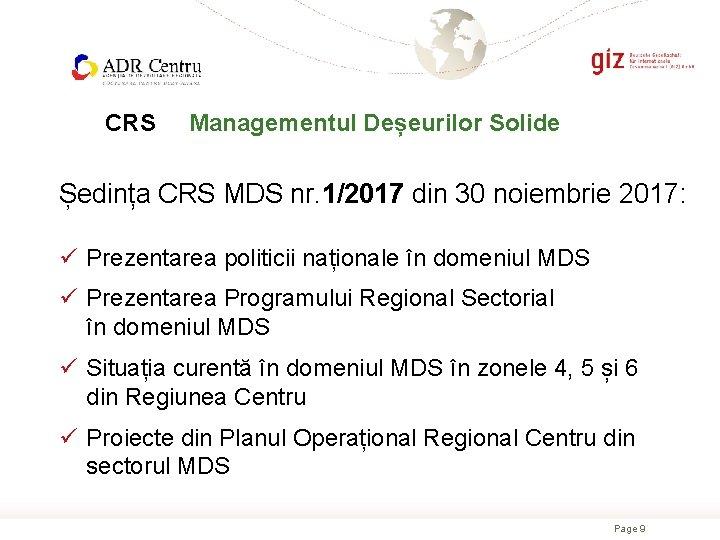 CRS Managementul Deșeurilor Solide Ședința CRS MDS nr. 1/2017 din 30 noiembrie 2017: ü