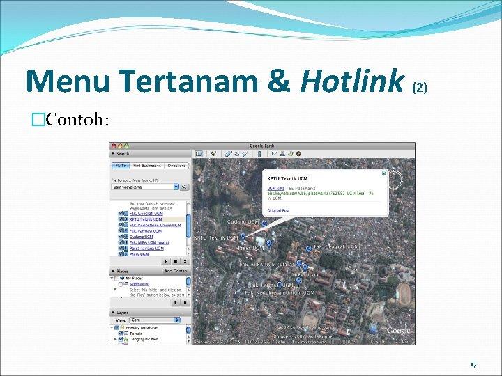 Menu Tertanam & Hotlink (2) �Contoh: 17
