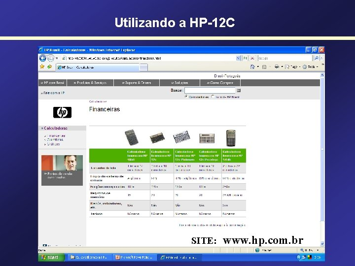 Utilizando a HP-12 C SITE: www. hp. com. br