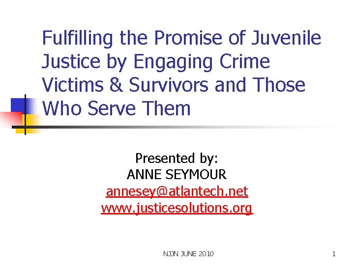 Fulfilling the Promise of Juvenile Justice by Engaging Crime Victims & Survivors and Those