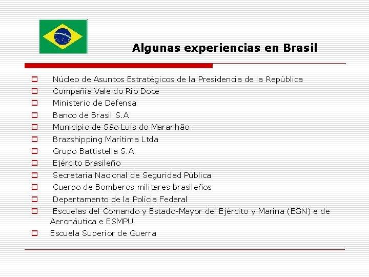 Algunas experiencias en Brasil o Núcleo de Asuntos Estratégicos de la Presidencia de la