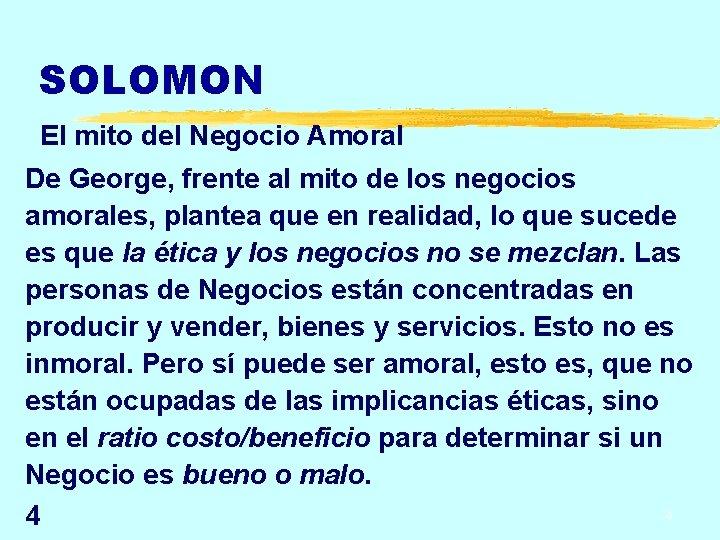 SOLOMON El mito del Negocio Amoral De George, frente al mito de los negocios